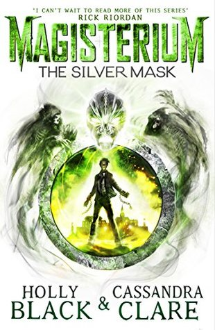 Magisterium: The Silver Mask - Book 4