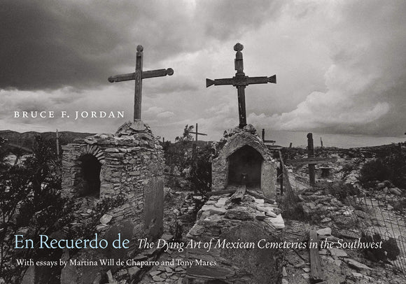 En Recuerdo de: The Dying Art of Mexican Cemeteries in the Southwest