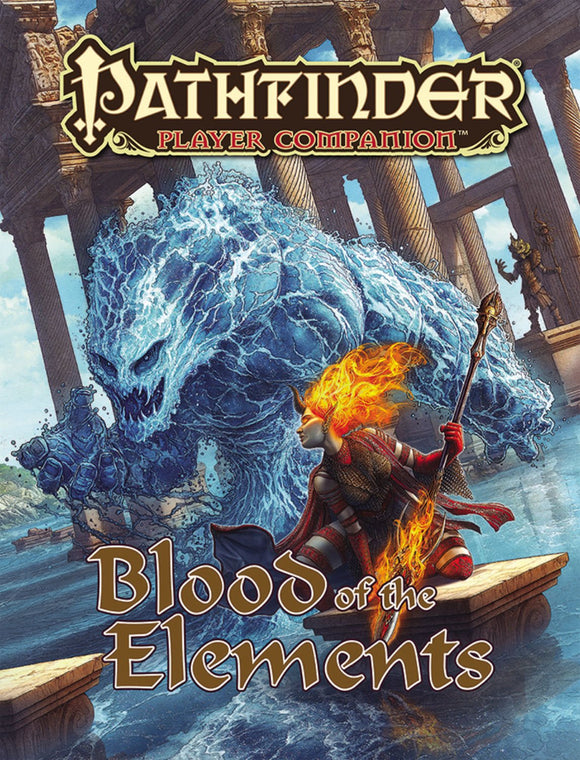 Pathfinder Companion: Blood of the Elements