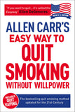 Allen Carr's Easy Way To Quit Smoking Without Willpower