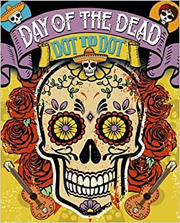 Day Of The Dead Dot To Dot