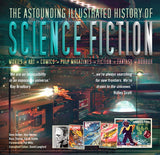 The Astounding Illustrated History Of Science Fiction (Masterworks)