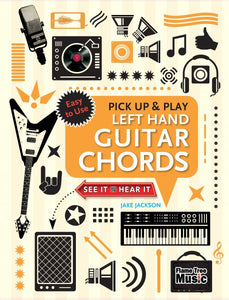 Left Hand Guitar Chords (Pick Up and Play)