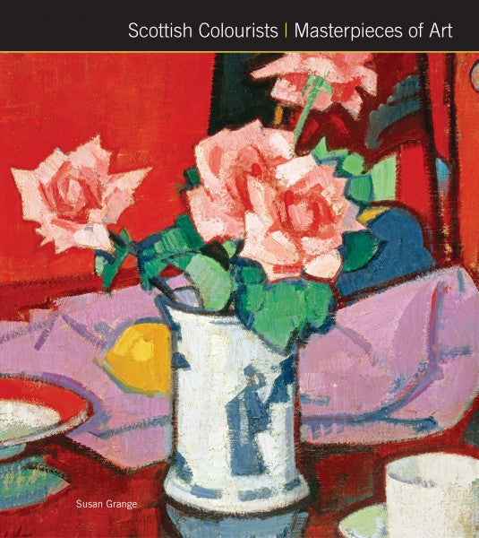 Scottish Colourists (Masterpieces Of Art)