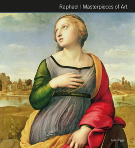 Raphael  (Masterpieces Of Art)