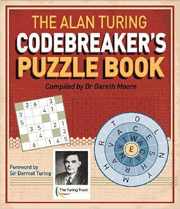 Alan Turing Codebreaker's Puzzle Book