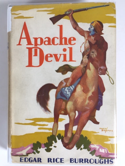 Burroughs, Edgar Rice. Apache Devil [inscribed first edition]