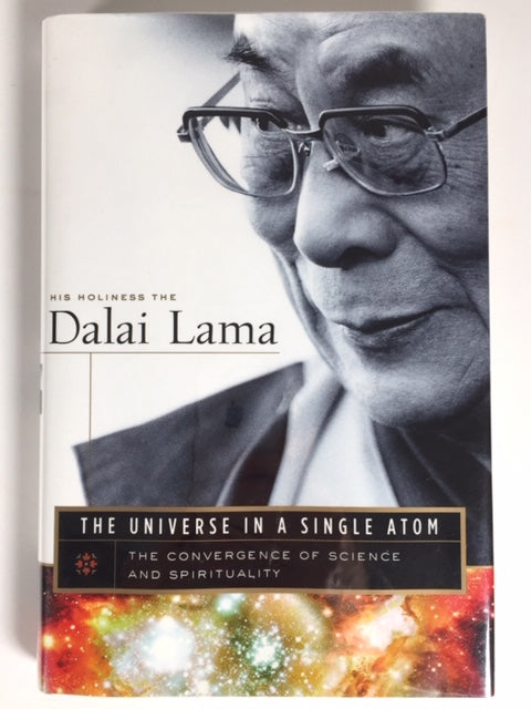 His Holiness the Dalai Lama. The Universe in a Single Atom [signed]