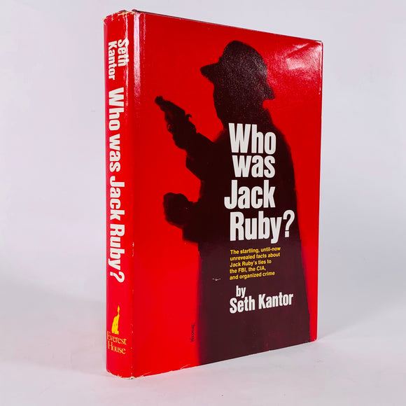 Kantor, Seth. Who Was Jack Ruby? [first edition]