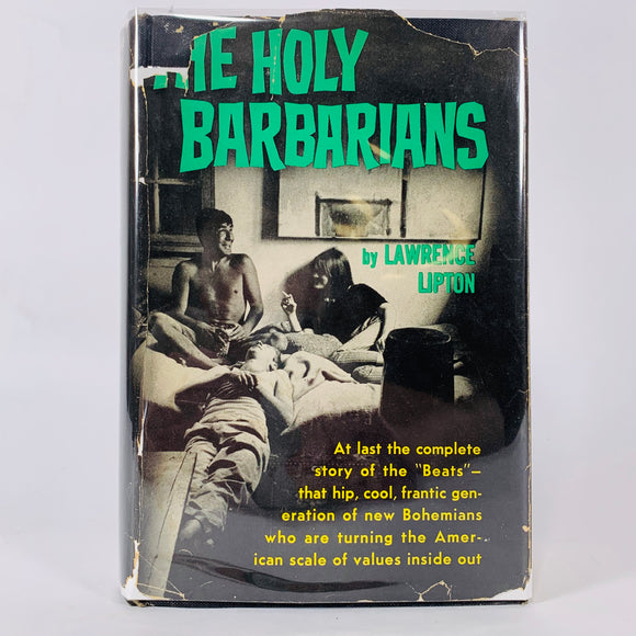 Lipton, Lawrence. The Holy Barbarians [first edition]