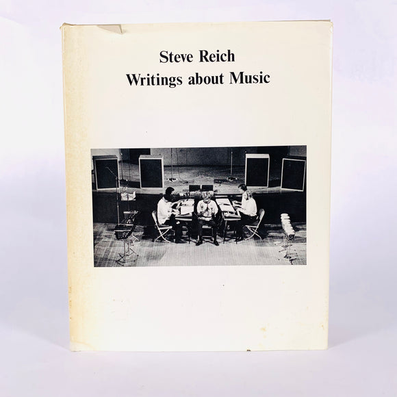 Reich, Steve. Writings about Music
