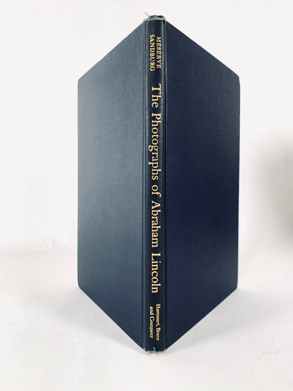 Sandburg, Carl and Frederick Hill Meserve. The Photographs of Abraham Lincoln [signed first edition]