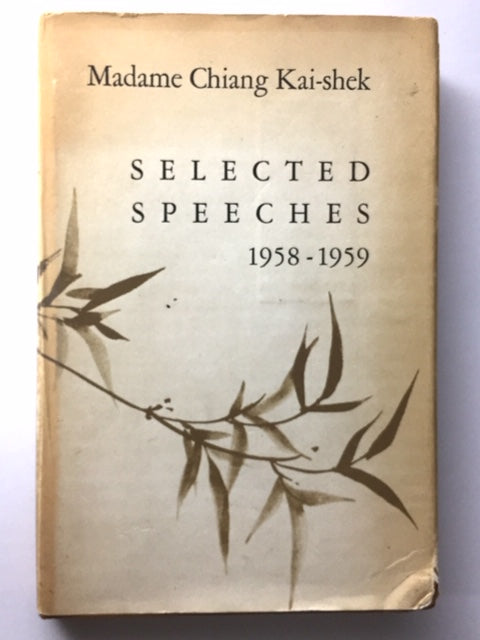 Chiang, Madame. Selected Speeches, 1958-1959 [signed]