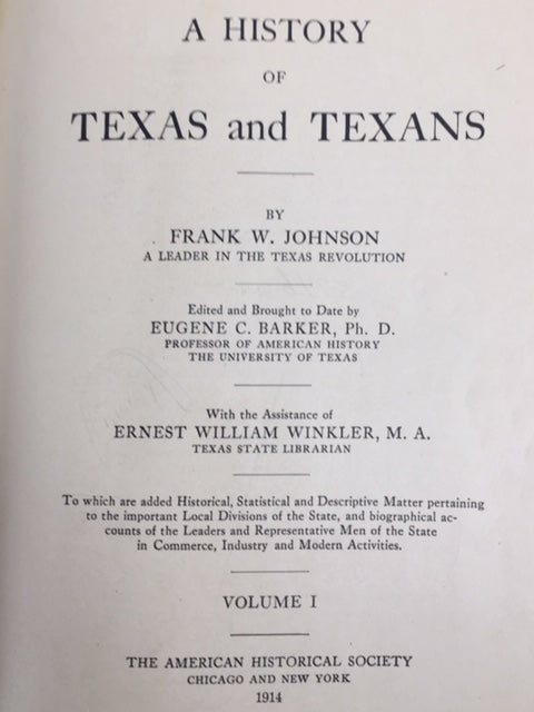 Johnson, Frank W. Texas and Texans [with signed letter]