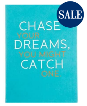 Chase Your Dreams Turquoise Style Journal