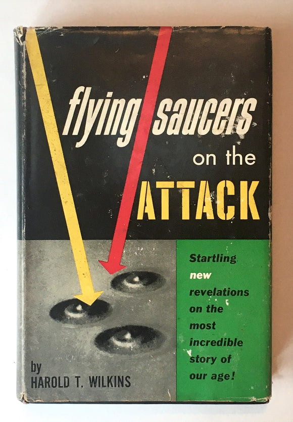 Wilkins, Harold T. Flying Saucers on the Attack