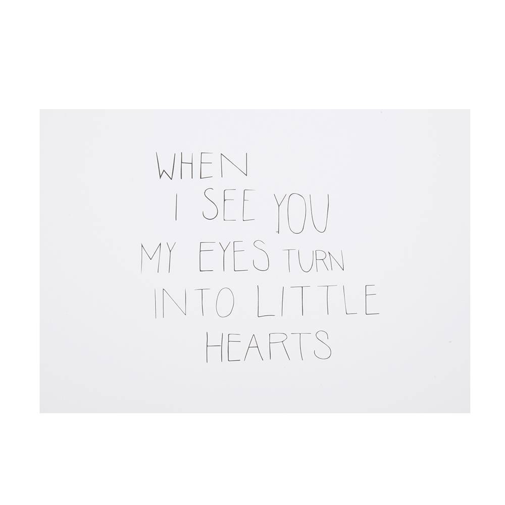 Postcard -  When I See You My Eyes Turn Into Little Hearts