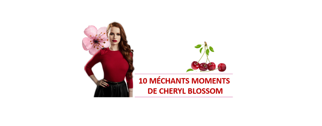 Riverdale : 10 méchants moments de Cheryl Blossom