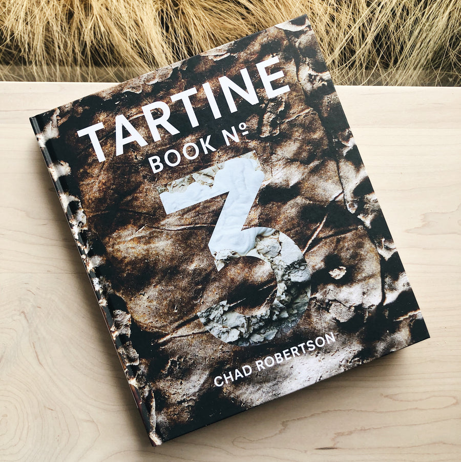 Tartine No. 3 by Chad Robertson