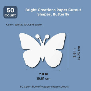 Bright Creations Paper Cutout Shapes, Butterfly (50 Count) 7.5 x 6 Inches, White