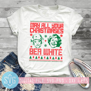 May All Your Christmases Bea White SVG, The Golden Girls Christmas SVG, Christmas SVG