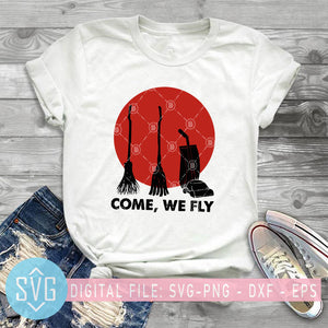 Come We Fly Brooms Squad Three Witches Moon Halloween SVG