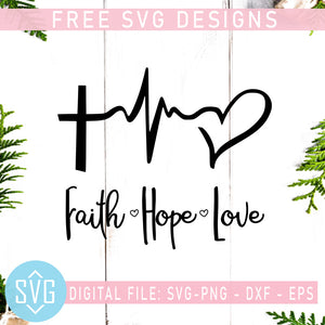 Faith Hope Love Free SVG, Cross Heartbeat Free SVG, Instant Download