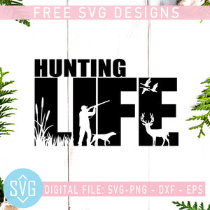 Hunting Life Free SVG, Hunting Dad Free SVG, Deer Free Vector, Instant Download