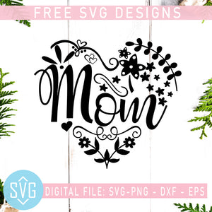 Mom Free SVG, Mother's Day Free SVG, Mama SVG Instant Download