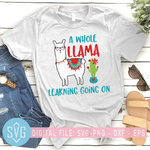 A Whole Llama Learning Going On svg, Teacher School svg, Llama svg - SVG Trends Studio | Trendy SVG for Crafters