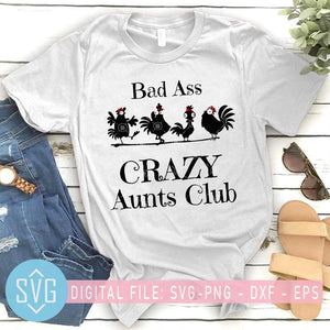 Bad Ass Crazy Aunts Club SVG, Funny Chicken Farm SVG, Aunts SVG - SVG Trends Studio | Trendy Cut Files for Crazy Crafters