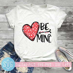 Be Mine Svg, Valentines Svg, Valentines Day Svg, Love Svg, Valentines Svg Designs - SVG Trends Studio | Trendy Cut Files for Crazy Crafters
