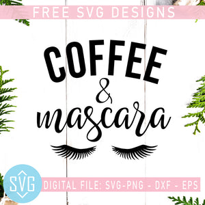 Coffee And Mascara Free SVG, Drink Coffee Free SVG, Instant Download