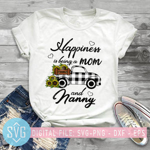Happiness Is Being A Mom And Nanny SVG, Sunflower Truck Nanny SVG