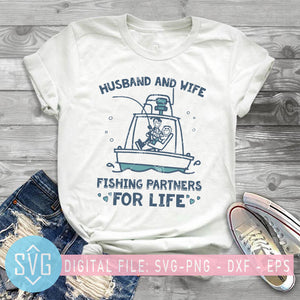 Husband And Wife Fishing Partners For Life SVG, Fishing Lover, Fishing Couple SVG