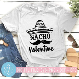 Nacho Valentine Svg, Valentines Svg, Valentines Day Svg, Funny Valentines Svg - SVG Trends Studio | Trendy Cut Files for Crazy Crafters
