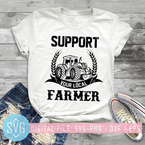 Support Your Local Farmer SVG, Farm Truck SVG, Support Farm SVG