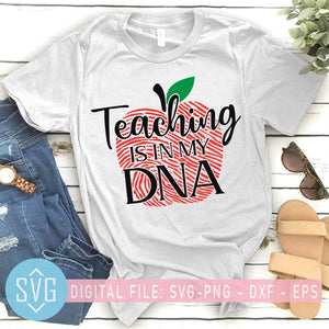 Teaching Is In My DNA SVG, Teacher SVG, Back To School SVG - SVG Trends Studio | Trendy SVG for Crafters