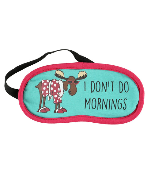 Don't Do Mornings Sleep Mask