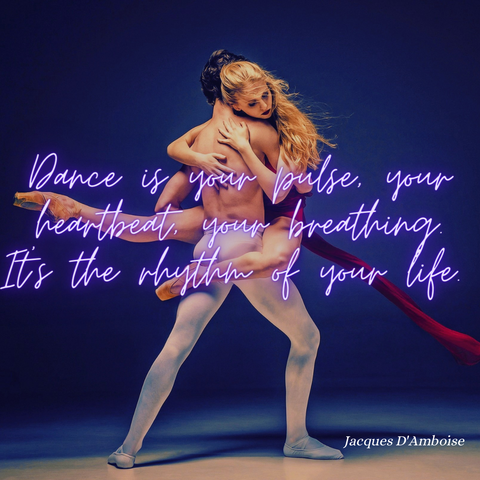 dance is your pulse your heartbeat your breathing rhythm of your life