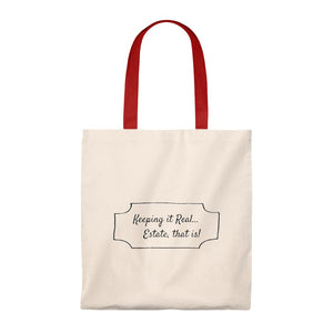 """Keeping it REAL, Estate that Is"" Tote Bag"