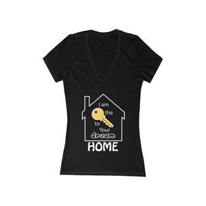 """Key to Your Dream Home"" Women's V-Neck Tee"