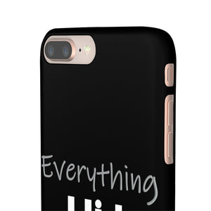 Everything I List Turns to Sold Phone Case Black