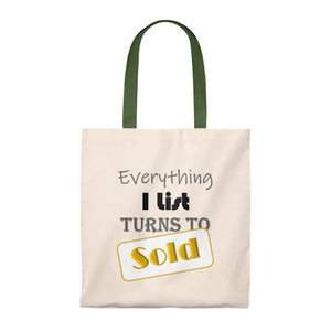 """Everything I List Turns to SOLD"" Tote Bag"