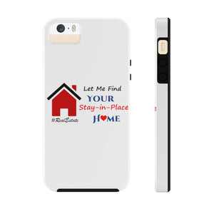 """Stay-in-Place Home"" iPhone Samsung Phone Case"