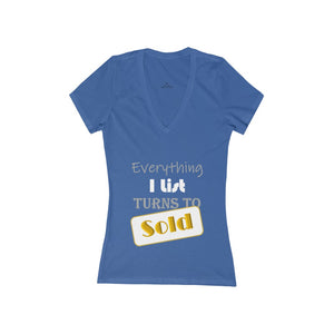 """Everything I List Turns to Sold"" Women's V-Neck Tee"
