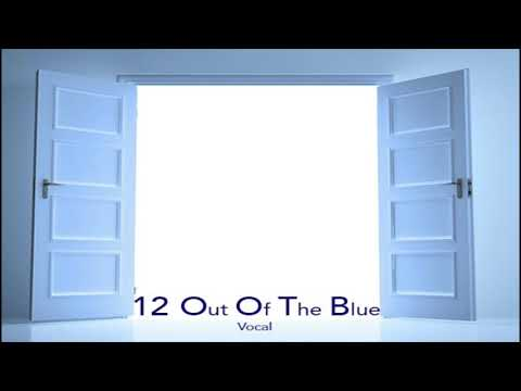 12 Out Of The Blue (Vocal)