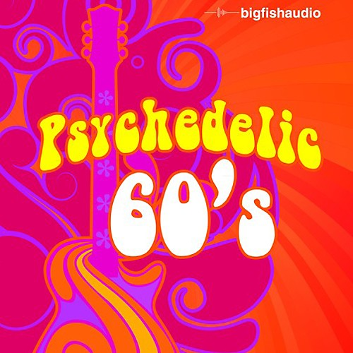 Big Fish Audio Psychedelic 60s