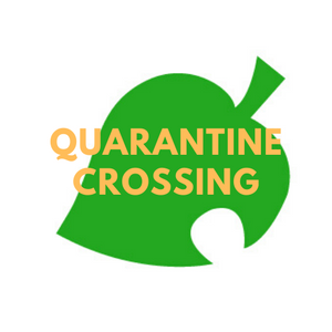 Quarantine Crossing