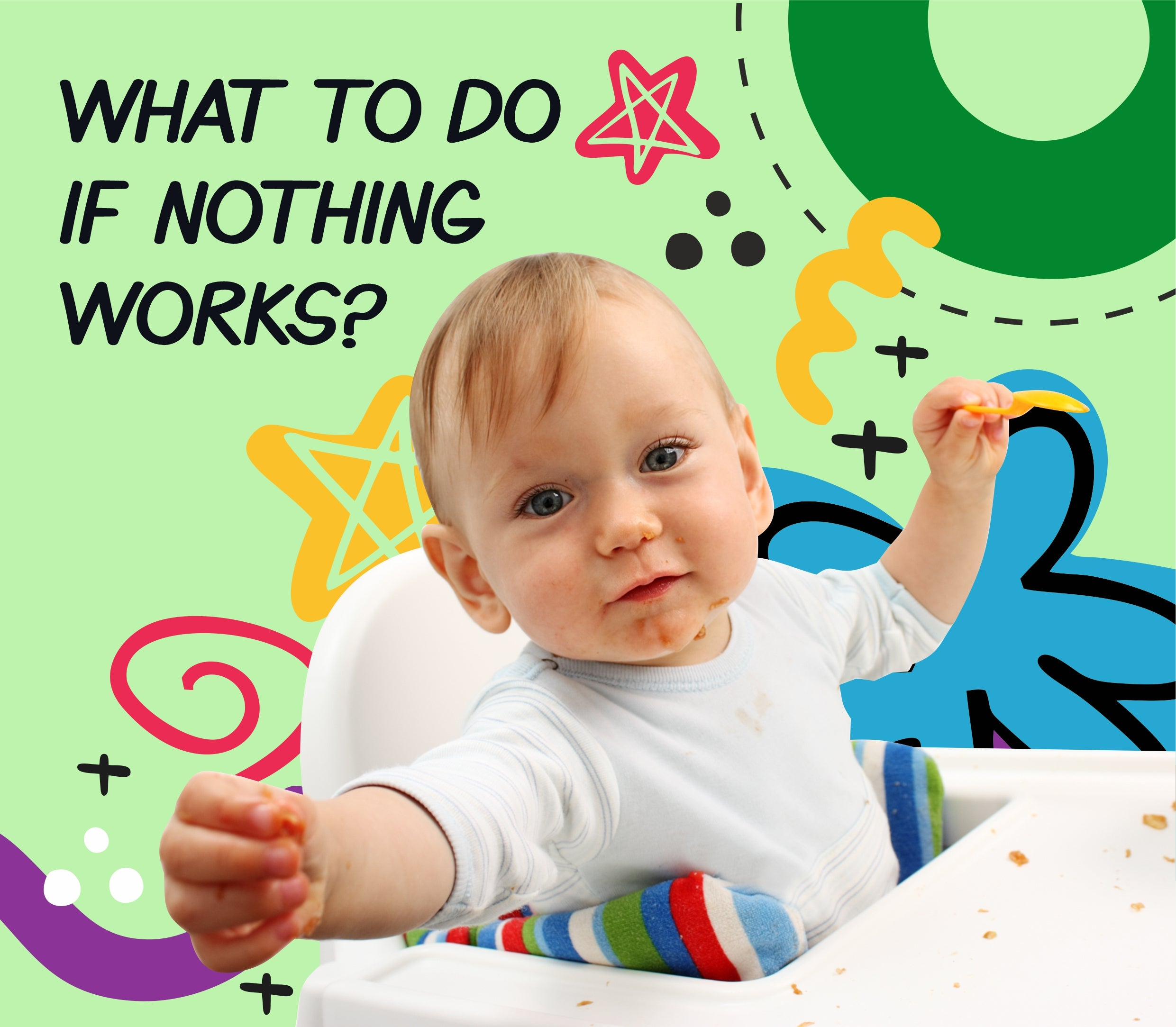 What to do if nothing works?